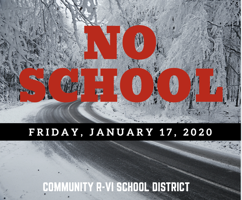 Community R-6 will not be in session on Friday, January 17, 2020